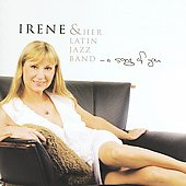 Irene & Her Latin Jazz Band/Irene: A Song of You