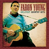 Faron Young: Greatest Country Hits