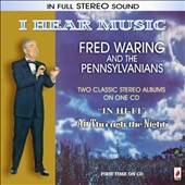 Fred Waring: I Hear Music *