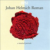 Johan Helmich Roman: A Musical Portrait