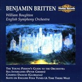 Benjamin Britten: Young Person's Guide To The Orchestra; Sea Interludes; Courtley Dances; Etc.