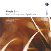 Simple Gifts: Shaker Chants & Spirituals / Boston Camerata