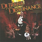 DJ Irene: Dissonance