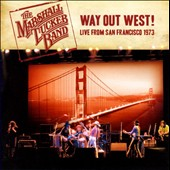 The Marshall Tucker Band: Way Out West!: Live from San Francisco 1973