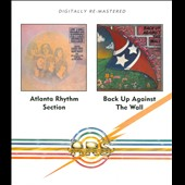 Atlanta Rhythm Section: Atlanta Rhythm Section/Back Up Against the Wall