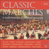 Classic Marches: A Grand Procession of Orchestral Favorites - Music of Elgar, Verdi, Beethoven, Strauss, and more / Queensland, Melbourne, Sydney, Adelaide, West Australian & Tasmanian, Victoria SO; Australian Army Band