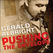 Gerald Albright: Pushing the Envelope