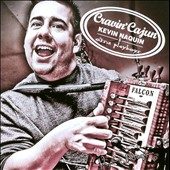 Kevin Naquin/Kevin Naquin & the Ossun Playboys: Cravin' Cajun *