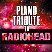 Various Artists: Piano Tribute to Radiohead