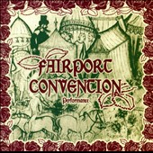 Fairport Convention: Performance *
