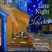 Late Night Classics / Relaxing music for 2 Guitars / Granados, Albeniz, Vivaldi, Vishnik and Piha