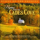 Stephen Elkins: Hymns from Cades Cove