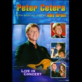 Amy Grant/Peter Cetera: With Special Guest Amy Grant: Live