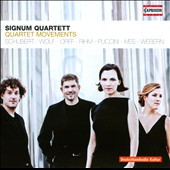 Quartet Movements by Schubert, Wolf, Orff, Rihm, Puccini, Ives, Webern / Signum Quartett