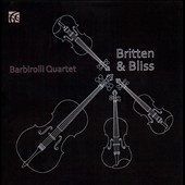 Britten String Quartet no 2; Bliss: String Quartet no 2; Delius: Late Swallows; Purcell: Chacony / Barbirolli Quartet