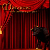 Chris Chandler/Paul Benoit: Matadors