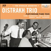 Oistrakh Trio Plays Russian Piano Trios - works by Glinka, Rachmaninov, Rimsky-Korsakov