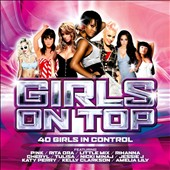 Various Artists: Girls on Top [Sony] [Digipak]