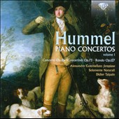 Hummel: Piano Concertos, Vol. 1 / Didier Talpain, Solamente Naturali. / Alessandro Commellato, piano