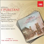 Bellini: I Puritani / Montserrat Caballe, Alfredo Kraus, Julia Hamari, Matteo Manuguerra, Agostino Ferrin. Riccardo Muti