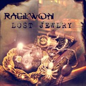 Raekwon: Lost Jewelry