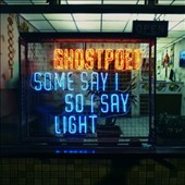 Ghostpoet: Some Say I So I Say Light *