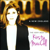 Kirsty MacColl: A New England: The Very Best Of *