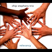 Chip Stephens: Relevancy [Digipak]