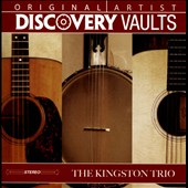 The Kingston Trio: Discovery Vaults