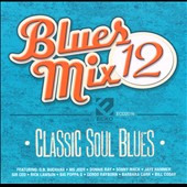 Various Artists: Blues Mix, Vol. 12: Classic Soul Blues