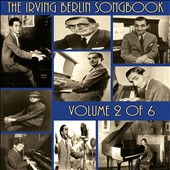 Various Artists: The  Irving Berlin Songbook, Vol. 2 of 6