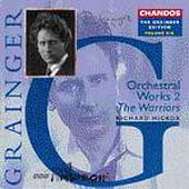 Grainger Edition Vol 6 - Orchestral Works 2 / Hickox, BBC PO