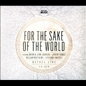 Bethel Music: For the Sake of the World [CD/DVD] [Digipak]