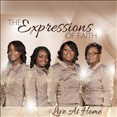 The Expressions of Faith: Live at Home