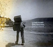 Lonesome Orchestra: Ode To a Dream [9/9]