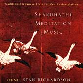Stan Richardson: Shakuhachi Meditation Music