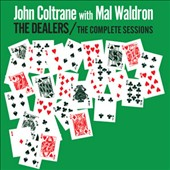 John Coltrane/Mal Waldron: The Dealers: Complete Sessions