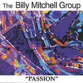 Billy Mitchell (Saxophone): Passion