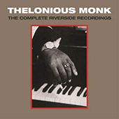 Thelonious Monk: The Complete Riverside Recordings [Box]