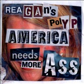 Reagan's Polyp: America Needs More Ass [9/16]