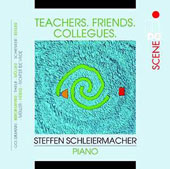 Teachers, Friends, Colleagues: works by Goldmann, Bredemeyer, Thiele, Muller, Schenker, Keller, Hesig, de Vroe / Steffen Schleiermacher, guitar