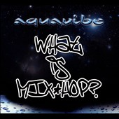 Aquavibe: What Is Mix*Hop?