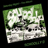 Schoolly D: Saturday Night the Album [Bonus Tracks]