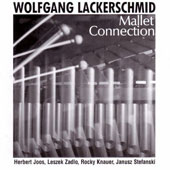 Wolfgang Lackerschmid: Mallet Connection