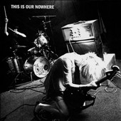 The Lovely Eggs: This Is Our Nowhere