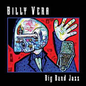 Billy Vera: Big Band Jazz *