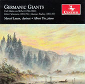 Germanic Giants - Weber: Grand Duo Concertant, Op. 48; Brahms: Sonatas, Op. 120/1&2; Schumann: Fantasiestucke, Op. 73 / Marcel Luxen, clarinet; Albert Tiu, piano