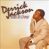 Derrick Jackson: Talk It Over [EP] *