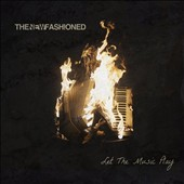 The New Fashioned: Let the Music Play [EP]