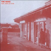 The Wake (Scotland): Tidal Wave of Hype